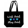 Image of Work Hard Play Hard Tote Bag